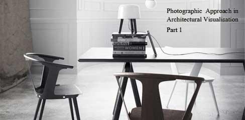 عکاسی و معماری ، عکاسی و شبیه سازی ، عکاسی در شبیه سازی معماری
