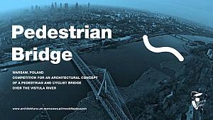 مسابقه بین المللی طراحی پل عابر پیاده و دوچرخه سوار، بر روی رودخانه ویستولا